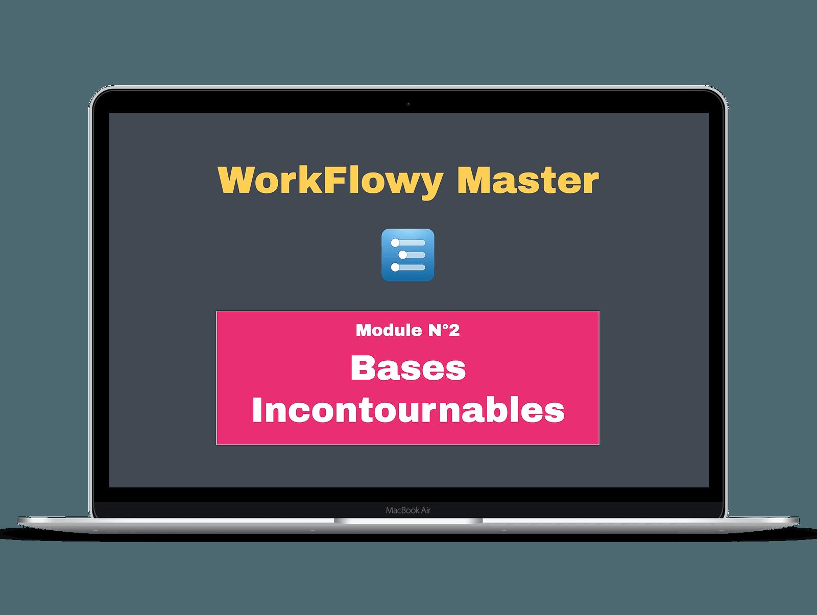 Workflowy module 2