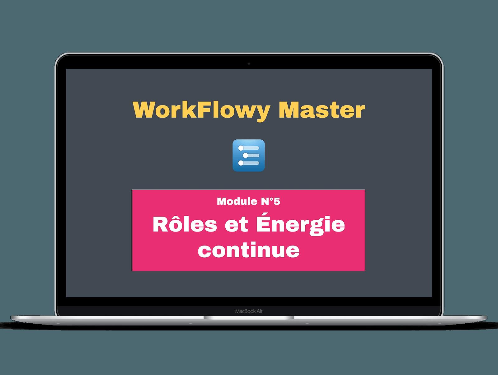 Guide workflowy en français