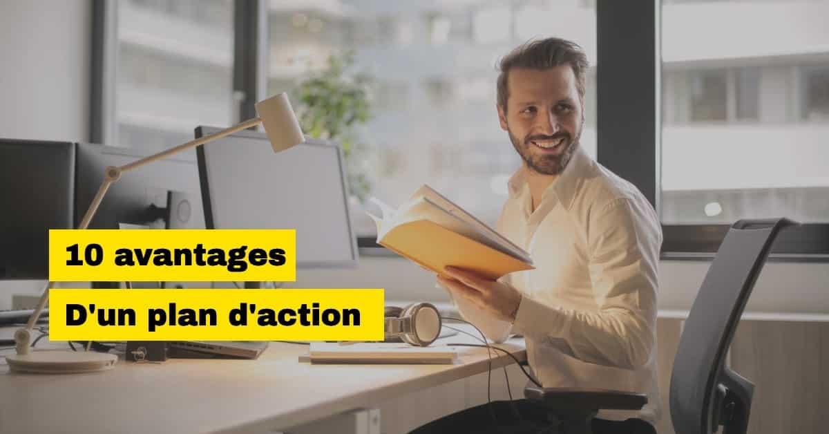 Avantages d'un plan d'action