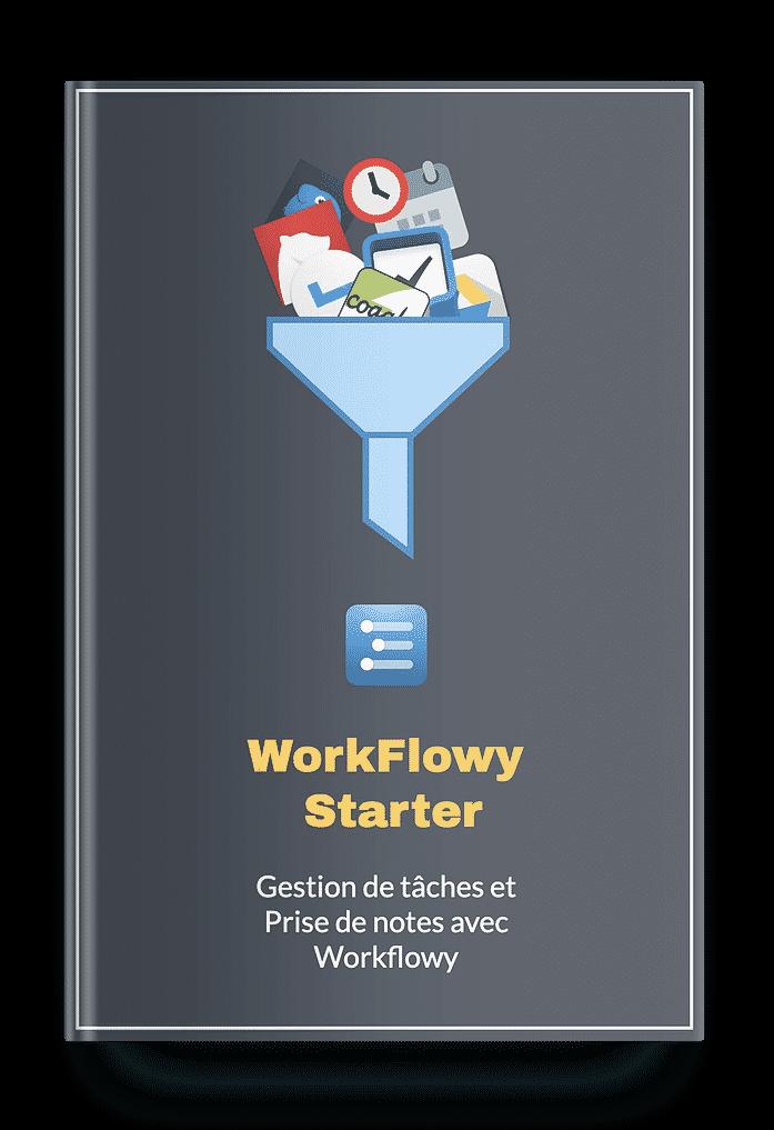 Utiliser workflowy
