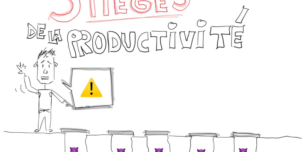 Les pièges de la productivité