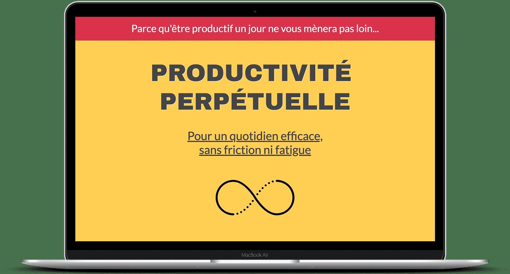 Productivité perpétuelle: le programme